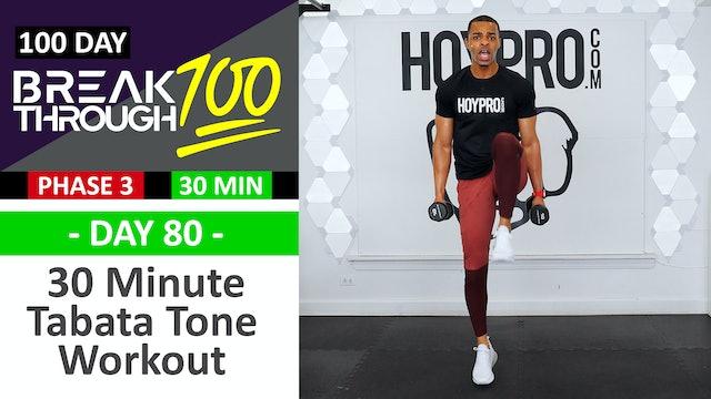 #80 - 30 Minute Light Weight Tabata Toning Workout - Breakthrough100