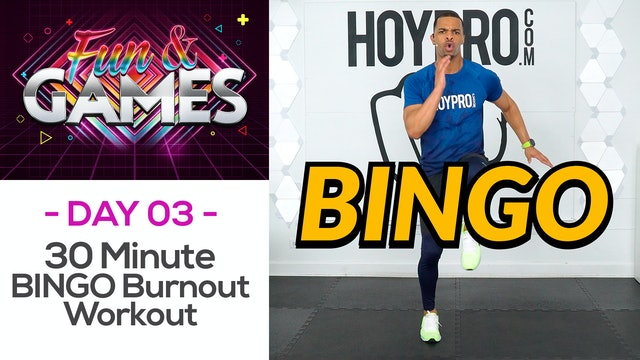 30 Minute BINGO Body Burnout - Fun & Games #03