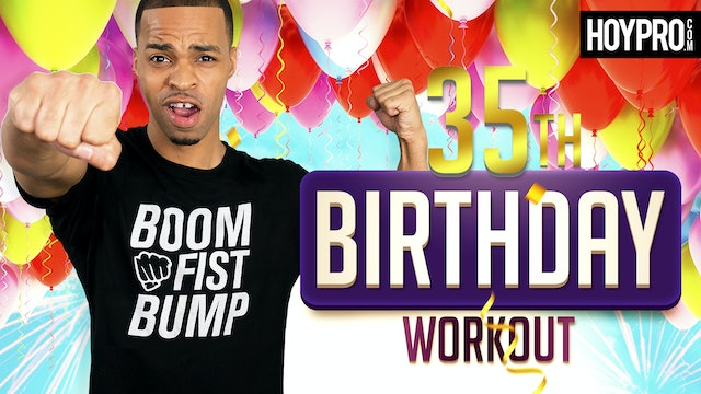 35 Minute 35th Birthday Party Themed Workout