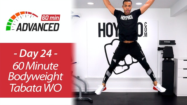 60 Minute Bodyweight Tabata HIIT Circuits + Abs - Advanced 60 #24