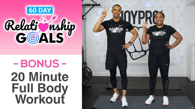 20 Minute BONUS Full Body HIIT & Strength Workout - Relationship Goals BONUS