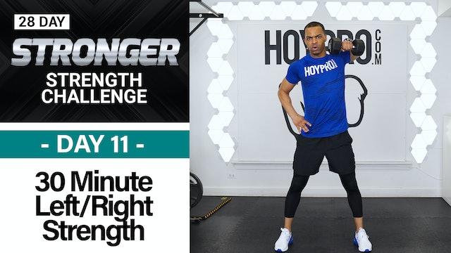 30 Minute Left Side Right Side  Strength Drills - STRONGER #11