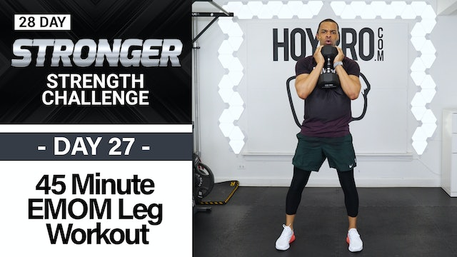 45 Minute Lower Body EMOM Strength Workout - STRONGER #27