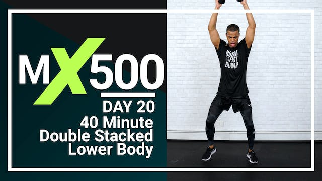 MX500 #20 - 40 Minute Lower Body Supersets
