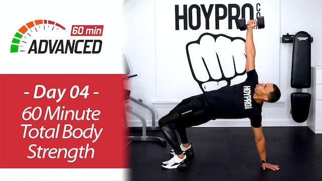 60 Minute Advanced Total Body Tone & Strength - Advanced 60 #04