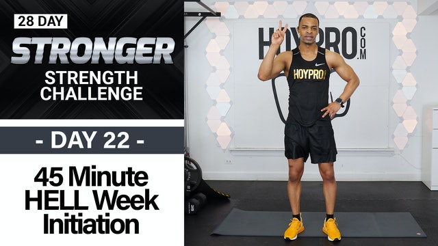45 Minute HELL Week Initiation - Full Body EMOM Strength - STRONGER #22
