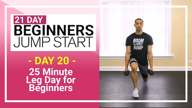 Day 20 - 25 Minute Beginners Leg Day Home Workout