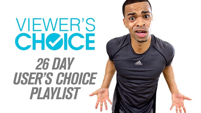 Viewer's Choice: 26 Day User Selected Playlist  (Classic - 2016)