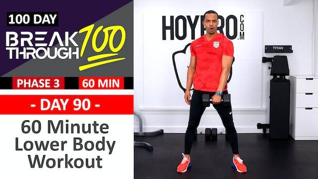 #90 - 60 Minute Advanced Lower Body Workout - Breathrough100