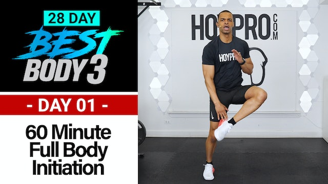60 Minute Best Body 3 Initiation - Total Body Workout + Abs - Best Body 3 #01