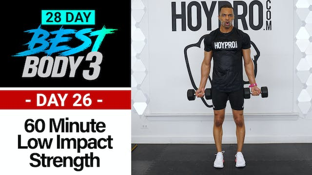 60 Minute Low Impact Strength + Abs Workout - Best Body 3 #26