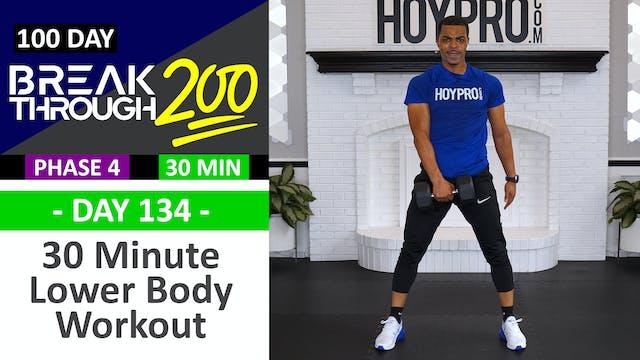 #134 - 30 Minute Advanced Lower Body ...