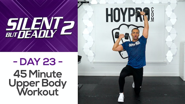 45 Minute Low Impact Upper Body Strength Workout - SBD2 #23