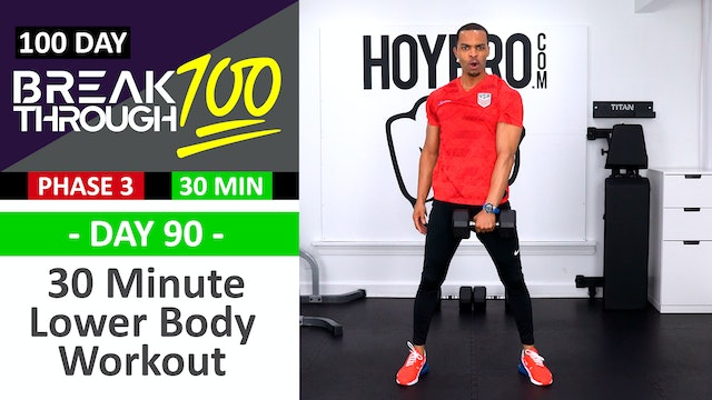 #90 - 30 Minute Advanced Lower Body Workout - Breathrough100