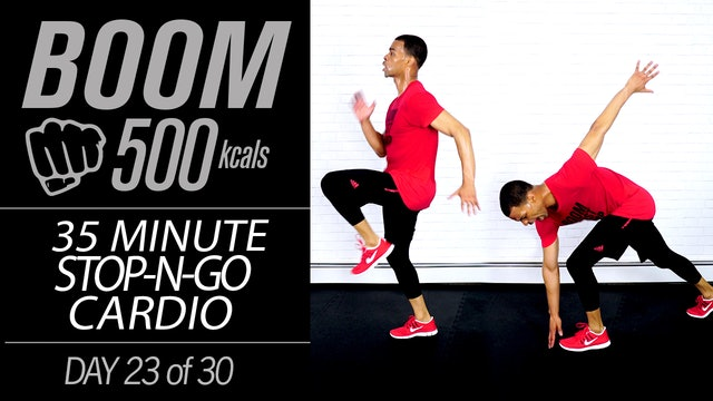 BOOM #23 - 35 Minute Stop-N-Go Pure Cardio Workout
