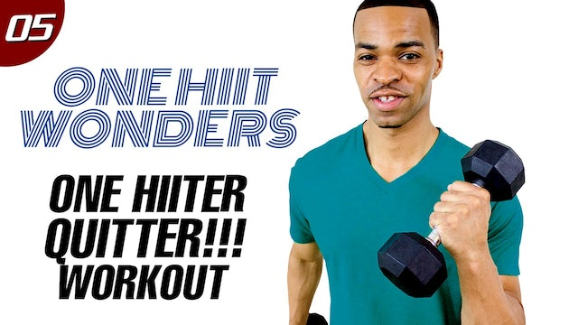 30 Minute One HIITer Quitter - One Dumbbell Workout - One HIIT Wonders #05