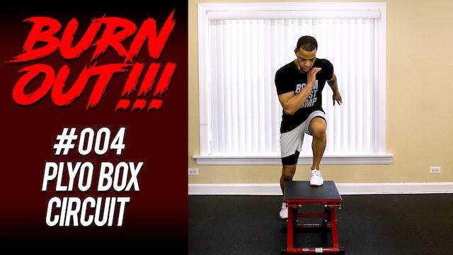 Burnout #004 - Plyo Box Circuit
