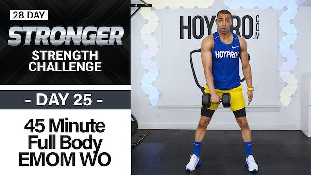 45 Minute Full Body EMOM Strength Workout - STRONGER #25