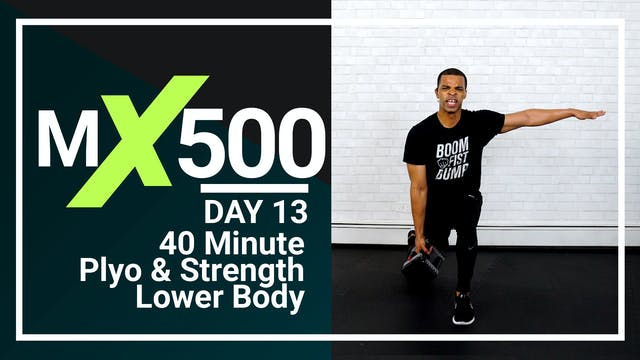 MX500 #13 - 40 Minute Lower Plyo Strength