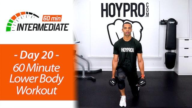 60 Minute Intermediate Lower Body Workout - Intermediate 60 #20