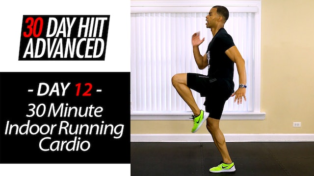 30 Minute Pure Cardio Indoor Running HIIT Workout - Advanced #12