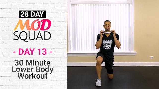30 Minute Lower Body Workout - Mod Squad #13