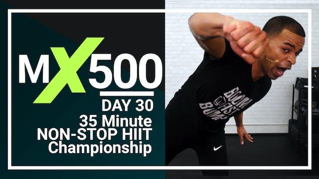 MX500 #30 - 35 Minute Non-Stop Championship
