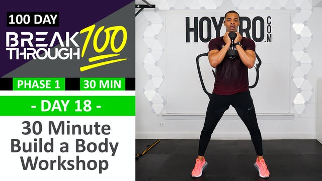 #18 - 30 Minute Build a Body Workshop...