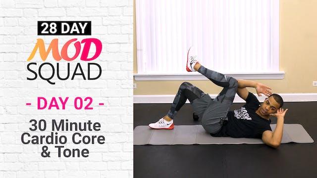 30 Minute Cardio Core Tone - Mod Squad #02