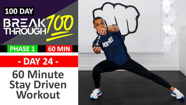 #24 - 60 Minute Stay Driven Workout +...