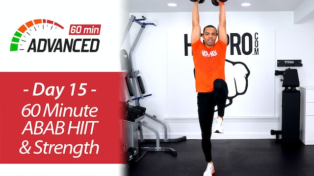 60 Minute Advanced ABAB HIIT & Strength Workout - Advanced 60 #15