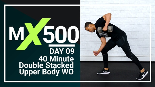 MX500 #09 - 40 Minute Upper Body Strength Supersets