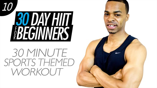 Beginners #10 - 30 Minute Sports Themed Workout