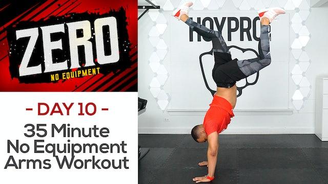 35 Minute No Equipment Upper Body Workout - ZERO #10
