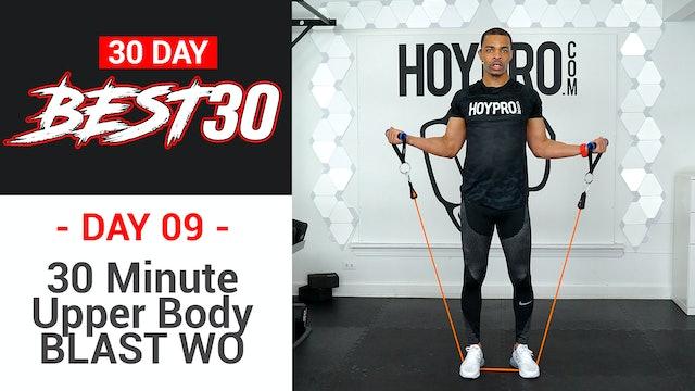30 Minute Full Upper Body BLAST Workout - Best30 #09