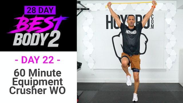 60 Minute Full Body Equipment CRUSHER + Abs - Best Body 2 #22