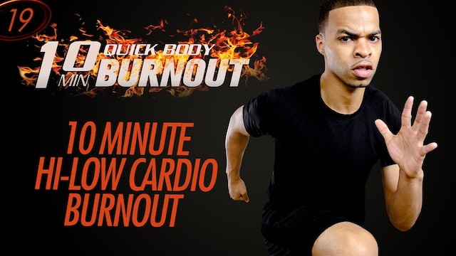 019 - 10 Minute Hi-Low Intensity Pure Cardio HIIT Workout Finisher for Runners