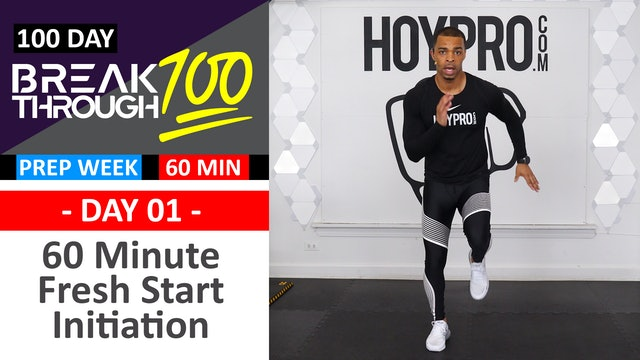 #01 - 60 Minute Fresh Start Initiation Workout - Breakthrough100