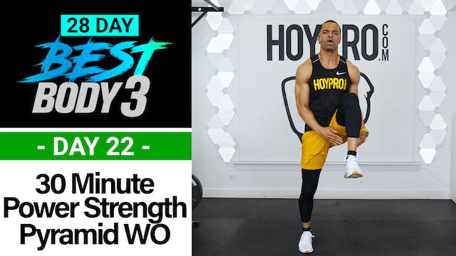 30 Minute Power Pyramid & Strength Sets + Abs - Best Body 3 #22