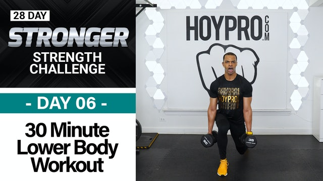 30 Minute Lower Body Strength Workout - STRONGER #06