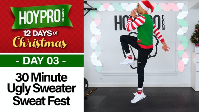 30 Minute Ugly Sweater Sweat Fest Christmas Workout - 12 Days of Christmas #03