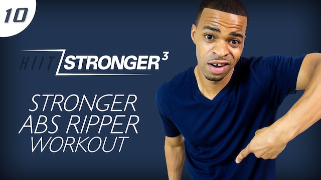 10 - 30 Minute STRONGER Pure Abs Ripper Workout