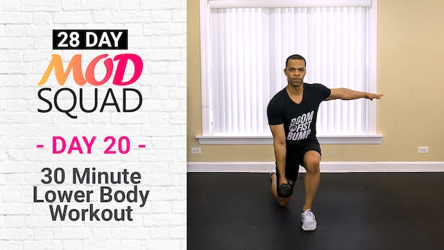 30 Minute Lower Body Tone - Mod Squad #20