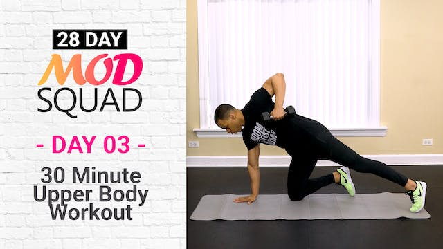 30 Minute Upper Body Workout - Mod Squad #03
