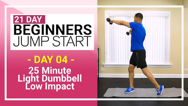 Day 04 - 25 Minute Toning Low Impact for Beginners