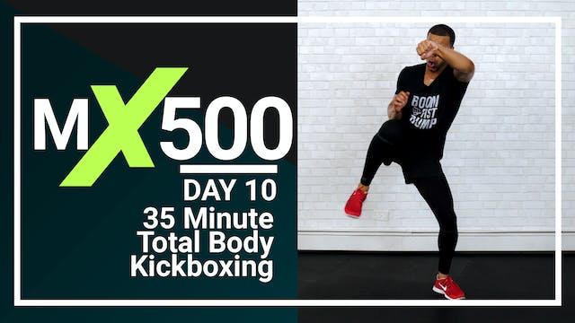 MX500 #10 - 35 Minute Kickboxing Workout