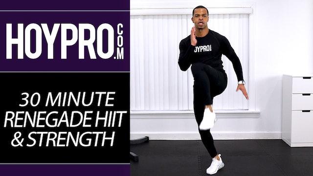 30 Minute Renegade HIIT & Strength Workout