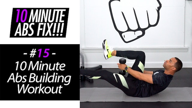 10 Minute Abs Build Workout - Abs Fix #015