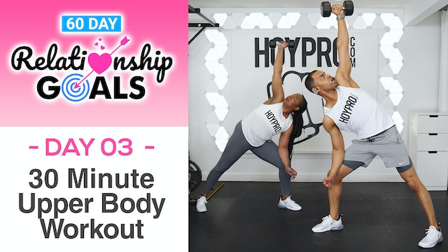 30 Minute COMMITMENT Upper Body Strength Workout - Relationship Goals #03