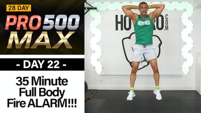 35 Minute Full Body Fire Alarm  - PRO 500 MAX #22